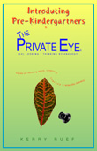 Introducing Pre-Kindergartners to The Private Eye